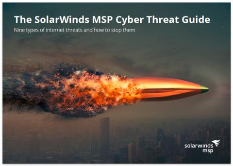 The SolarWinds MSP Cyber Threat Guide | The ChannelPro Network