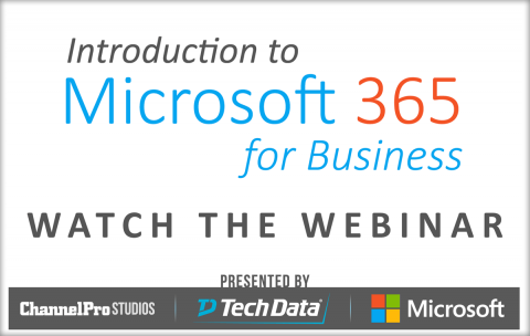 Introduction to Microsoft 365 for Business   The ChannelPro